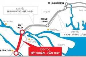 Cao tốc Mỹ Thuận - Cần Thơ 4.820 tỷ sẽ được khởi công vào ngày 4/1/2021