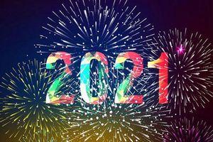 Những lời chúc mừng năm mới 2021 ngắn gọn và ý nghĩa nhất
