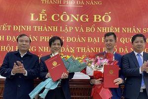 Đà Nẵng công bố quyết định thành lập, bổ nhiệm lãnh đạo Văn phòng Đoàn Đại biểu Quốc hội và HĐND TP