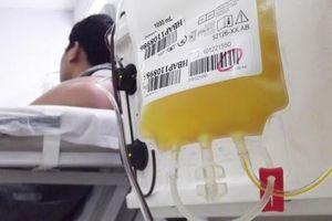 Làm gì để tận dụng hết nguồn huyết tương, tránh lãng phí?