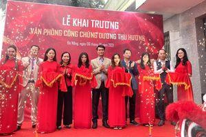 Đà Nẵng: Khai trương Văn phòng công chứng Dương Thu Hương