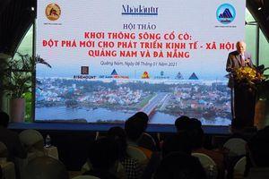 Khơi thông sông Cổ Cò tạo đột phá cho Quảng Nam và Đà Nẵng