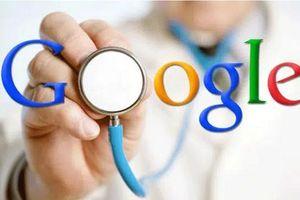 Tự chẩn bệnh theo 'bác sĩ google'- Nguy hiểm khó lường