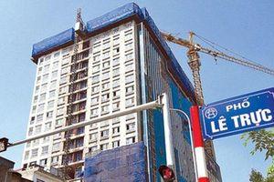 Hà Nội yêu cầu hoàn chỉnh kiến trúc công trình 8B Lê Trực sau cưỡng chế