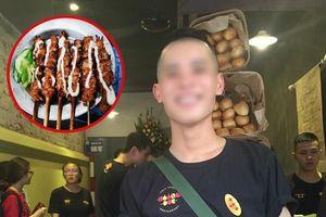 Hà Nội: Trai đẹp bán thịt nướng ở phố Chùa Láng quay clip xin lỗi vì đã xúc phạm shipper