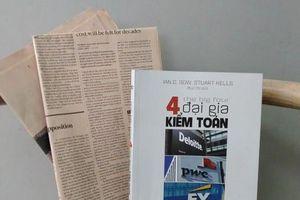 '4 Đại gia kiểm toán': Câu chuyện về những người hùng thầm lặng