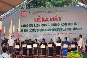 Kon Tum: Đổi thay nhờ làm Du lịch cộng đồng