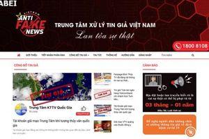 Việt Nam chính thức có trung tâm xử lý tin giả
