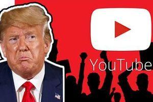 Sau Twitter và Facebook, đến Youtube khóa tài khoản của Tổng thống Trump