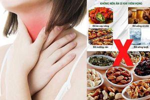 Viêm họng nên ăn gì và kiêng gì để sớm khỏi bệnh?