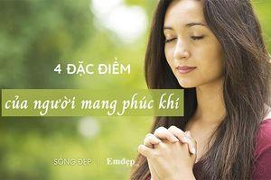 4 đặc điểm của người có phúc khí lớn, cuộc đời an nhiên và nhiều may mắn: Bạn có được bao nhiêu trong đó?