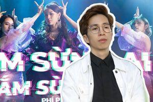 ViruSs tức giận trước MV của Phí Phương Anh: 'Nhận thức âm nhạc có vấn đề'