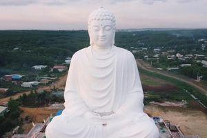 Chiêm ngưỡng tượng Phật Thích Ca cao 73 m ở Bình Phước