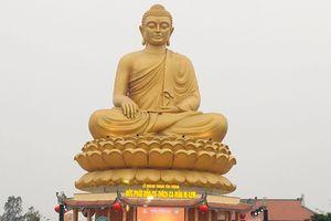 Chùa Phúc Lạc an vị tôn tượng Đức Phật cao 42m