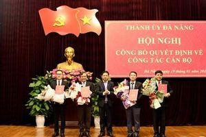 Đà Nẵng: Điều động, bổ nhiệm một số cán bộ chủ chốt
