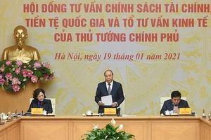 Thủ tướng chủ trì họp Hội đồng Tư vấn chính sách tài chính, tiền tệ quốc gia và Tổ Tư vấn kinh tế