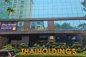 Giải mã khoản lãi khác 1.135 tỷ đồng của Thaiholdings