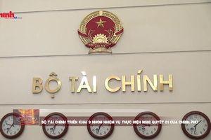 Bộ Tài chính triển khai 9 nhóm nhiệm vụ thực hiện Nghị quyết 01 của Chính phủ