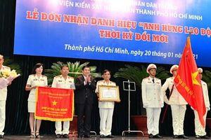 Viện KSND TP Hồ Chí Minh đón nhận danh hiệu Anh hùng Lao động thời kỳ đổi mới
