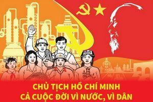 Chủ tịch Hồ Chí Minh: Cả cuộc đời vì nước, vì dân