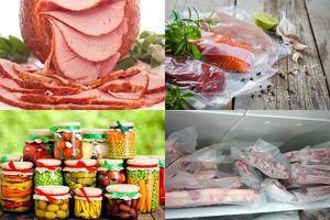 6 cách bảo quản thực phẩm tươi ngon lâu ngày