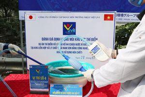 Bãi rác Nam Sơn được khử mùi giảm 1300 lần sau khi xử lý bằng công nghệ Nano của Nhật Bản
