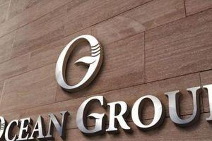 Ocean Group bị Bộ Công an yêu cầu tạm dừng chuyển nhượng vốn OCH