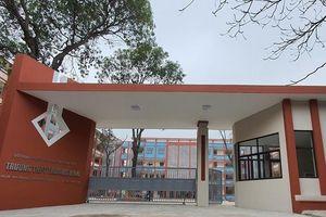 Hà Nội: Bàn giao Trường THPT Trương Định, chấm dứt nỗi lo đến trường