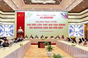 Đại hội XIII: Tọa đàm trực tuyến Đại hội lần thứ XIII của Đảng và những dấu ấn nổi bật