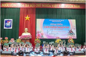 Phú Thọ: Trường THCS Văn Lang - Lá cờ đầu của ngành Giáo dục đất Tổ
