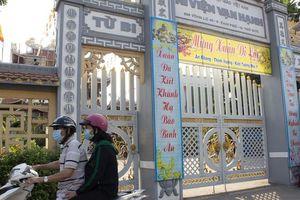 Nhiều chùa ở TP.HCM đóng cửa chờ thông báo mới