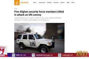Tấn công đoàn xe Liên hợp quốc ở Afghanistan, 5 người thiệt mạng