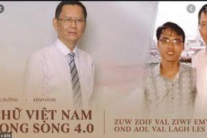 Có nên trao giải Ig Nobel cho công trình 'Chữ Việt Nam song song 4.0'?