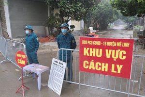 Thêm 2 ca mắc Covid-19, huyện Mê Linh cách ly y tế hơn 300 người