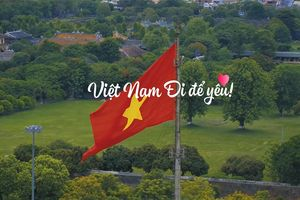 Đẹp ngỡ ngàng với những khung hình 'Việt Nam đi để yêu'