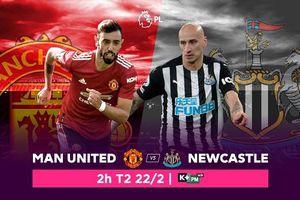 Liệu Newcastle United có thể 'sống sót' trước Manchester United, trực tiếp trên VTVcab ON