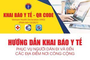Bộ Y tế hướng dẫn Khai báo y tế bằng QR CODE