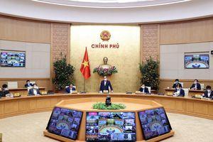 Thường trực Chính phủ họp trực tuyến với các bộ, ngành, địa phương