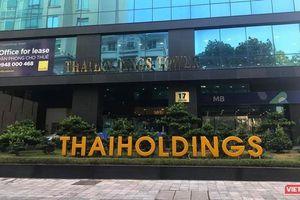 Thaiholdings chốt họp ĐHĐCĐ 2021, trình kế hoạch tăng vốn