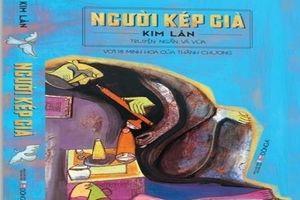 Tuyển tập 'Người kép già' của nhà văn Kim Lân: Những trang viết đầy nhân văn và hiện thực