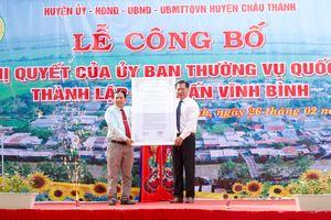 Công bố thành lập thị trấn Vĩnh Bình