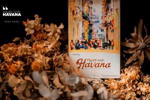 Khám phá Cuba từ 'Người tình Havana'