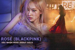 Rosé (BlackPink) chính thức 'chốt lịch' solo: Đừng nói tên album là 'Rosé' nhé!