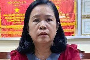 Vì sao nguyên Giám đốc Sở Y tế Cần Thơ Bùi Thị Lệ Phi bị bắt?