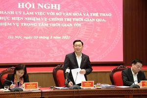 Thường trực Thành ủy Hà Nội làm việc với Sở Văn hóa và Thể thao