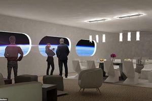 Ngắm toàn cảnh Trái đất từ khách sạn 'siêu sang' ngoài không gian