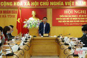Hà Tĩnh chuyển giao một số nhiệm vụ hành chính công qua dịch vụ bưu chính giai đoạn II
