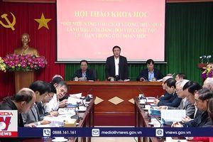 Đổi mới sự lãnh đạo của Đảng về công tác lý luận