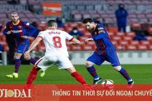 Barca làm điều không tưởng trước Sevilla ở bán kết Cúp Nhà vua TBN
