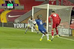 VAR lại gây tranh cãi trong thất bại của Liverpool trước Chelsea